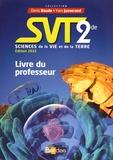 Denis Baude et Yves Jusserand - Sciences de la Vie et de la Terre 2de - Livre du professeur.