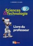 Yves Jusserand et Martine Sache - Sciences & Technologie 6e - Livre du professeur.
