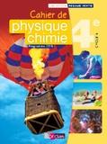 Denis Regaud et Gérard Vidal - Cahier de Physique-Chimie 4e Cycle 4.