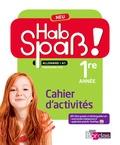Elisabeth Lansel et Laetitia Bally - Allemand 5e LV2 A1 Hab Spass! Neu - Cahier d'activités.