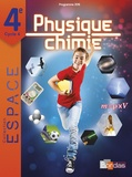 Bordas - E.S.P.A.C.E Collège Physique Chimie 4e - Manuel de l'élève.