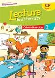 Jérôme Lurse - Lecture tout terrain CP - Cahier d'exercices 1.