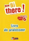 Daniel Leclercq - Anglais 6e A1-A2 New Hi there! - Livre du professeur.
