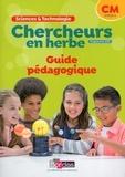 Bordas - Chercheurs en herbe sciences et technologie CM - Livre du professeur.
