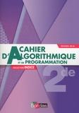 Catherine Lebert et Michel Poncy - Mathématiques 2de Indice - Cahier d'algorithmique et de programmation.