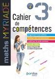 Marc Boullis - Maths 3e Myriade Cycle 4 - Cahier de compétences.