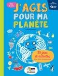 Frédéric Denhez - J'agis pour ma planète.