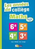David Sebbagh et Jean-Marc Ravier - Les années de collège Maths 6e-5e-4e-3e.