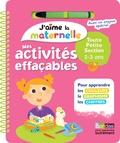 Marie Morey - Mes activités effaçables Toute petite section 2-3 ans - Avec un crayon.