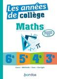 David Sebbagh et Jean-Marc Ravier - Les années de collège Maths 6e, 5e, 4e, 3e.