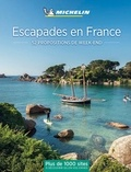 Philippe Orain - Escapades en France - 52 propositions de week-end.