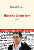 Michaël Ferrier - Mémoires d'outre-mer.
