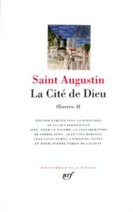 Saint Augustin - La Cité de Dieu - Oeuvres 2.