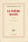 Georges-Emmanuel Clancier - Le poème hanté.