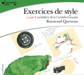 Raymond Queneau et Clothilde de Bayser - Exercices de style. 2 CD audio