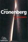 Consumés / David Cronenberg   Cronenberg, David (1943-....)