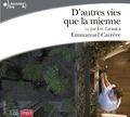 Emmanuel Carrère et Eric Caravaca - D'autres vies que la mienne. 1 CD audio MP3