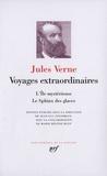 Jules Verne - Voyages extraordinaires - L'île mystérieuse ; Le sphinx des glaces.