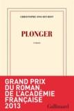 Plonger : roman / Christophe Ono-dit-Biot | Ono-dit-Biot, Christophe (1975-....). Auteur