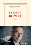 Etienne de Montety - La route du salut.