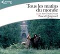 Pascal Quignard - Tous les matins du monde. 2 CD audio