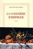 La cuisinière d'Himmler / Franz-Olivier Giesbert   Giesbert, Franz-Olivier (1949-....)