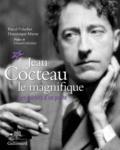Pascal Fulacher et Dominique Marny - Jean Cocteau le magnifique - Les miroirs d'un poète.