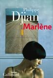 Marlène : roman   Djian, Philippe (1949-....). Auteur