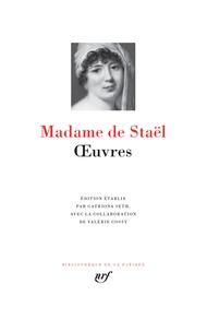 Madame de Staël - Oeuvres.