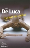 Le tort du soldat : récit / Erri De Luca | De Luca, Erri (1950-....)
