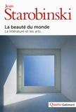 Jean Starobinski - La beauté du monde.