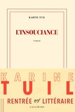 Karine Tuil - L'insouciance.