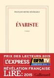 Evariste / François-Henri Désérable | Désérable, François-Henri (1987-....). Auteur