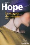 Le chagrin des vivants : roman / Anna Hope   Hope, Anna. Auteur