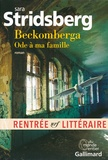 Beckomberga, ode à ma famille / Sara Stridsberg   Stridsberg, Sara (1972-....)