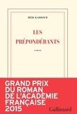 Les prépondérants / Hédi Kaddour   Kaddour, Hédi (1945-....)