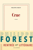Philippe Forest - Crue.