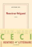 Monsieur Origami / Jean-Marc Ceci | Ceci, Jean-Marc (1977-....)