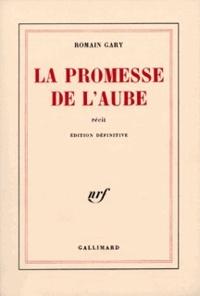 Romain Gary - La Promesse de l'aube.