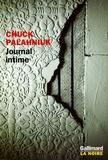Chuck Palahniuk - Journal intime.