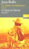 Juan Rulfo - Le Llano en flammes (choix) - Edition bilingue français-espagnol.
