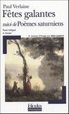 Paul Verlaine - Fêtes galantes suivi de Poèmes saturniens.