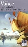 Jack Vance - Les baladins de la Planète Géante.