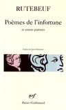 Rutebeuf - Poèmes de l'infortune et autres poèmes.