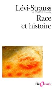 Jean Pouillon et Claude Lévi-Strauss - Race et histoire.