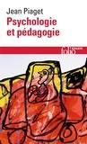 Psychologie et pédagogie / Jean Piaget   Piaget, Jean (1896-1980). Auteur