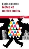 Eugène Ionesco - Notes et contre-notes.