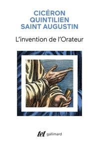 Cicéron et  Saint Augustin - L'invention de l'orateur.