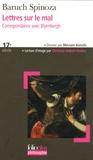 Baruch Spinoza - Lettres sur le mal - Correspondance avec Blyenbergh.