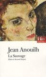 Jean Anouilh - La Sauvage.